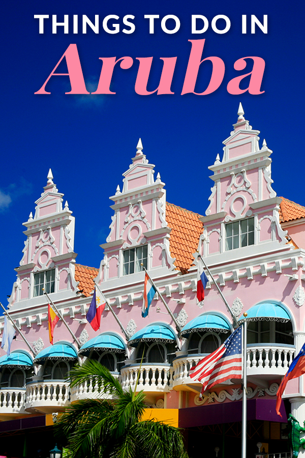 things to do in aruba on a cruise or land all inclusive vacation