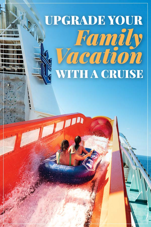 upgrade your family vacation to a cruise enjoy all the perks of a cruise vacation